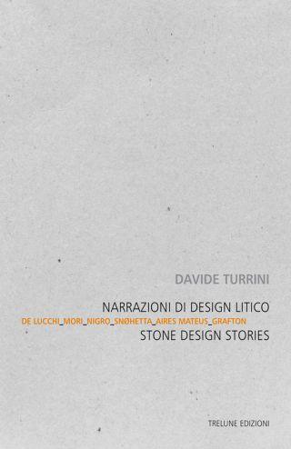Narrazioni di Design Litico